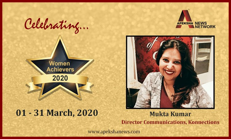 """Reputation management and stakeholder communication are becoming an integral part of the marketing spends."" - Mukta Kumar, Director Communications at Konnections"