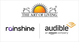 Rainshine Entertainment, Art of Living and Audible collaborate to launch an inspirational audio series: 'Happiness Decoded'